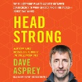 Product Head Strong: The Bulletproof Plan to Activate Untapped Brain Energy to Work Smarter and Think Faster - in Just Two Weeks