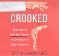 Product Crooked: Outwitting the Back Pain Industry and Getting on the Road to Recovery; Library Edition