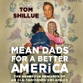 Product Mean Dads for a Better America