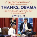 Product Thanks, Obama: My Hopey, Changey White House Years