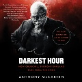 Product Darkest Hour: How Churchill Brought England Back from the Brink: Library Edition