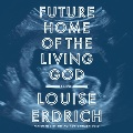 Product Future Home of the Living God