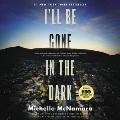 Product I'll Be Gone in the Dark: One Woman's Obsessive Search for the Golden State Killer: Library Edition
