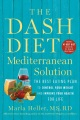 Product The Dash Diet Mediterranean Solution: The Best Eating Plan to Control Your Weight and Improve Your Health for Life