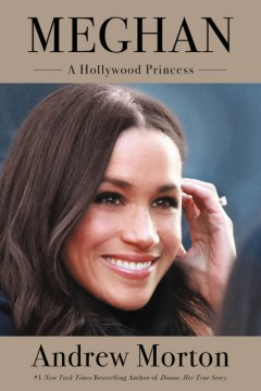 Product Meghan: A Hollywood Princess