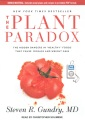 "Product The Plant Paradox: The Hidden Dangers in ""Healthy"" Foods That Cause Disease and Weight Gain"