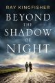 Product Beyond the Shadow of Night