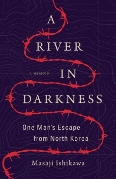 Product A River in Darkness: One Man's Escape from North Korea