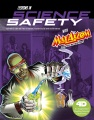 Product Lessons in Science Safety with Max Axiom Super Scientist: An Augmented Reading Science Experience