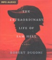 Product The Extraordinary Life of Sam Hell
