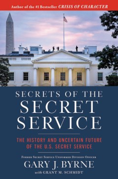 Product Secrets of the Secret Service: The History and Uncertain Future of the U.s. Secret Service