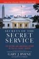 Product Secrets of the Secret Service