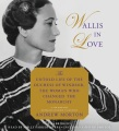 Product Wallis in Love: The Untold Life of the Duchess of Windsor, the Woman Who Changed the Monarchy - Library Edition