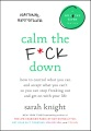 Product Calm the F*ck Down: How to Control What You Can and Accept What You Can't So You Can Stop Freaking Out and Get on With Your Life, Library Edition, Includes PDF of Supplemental Material