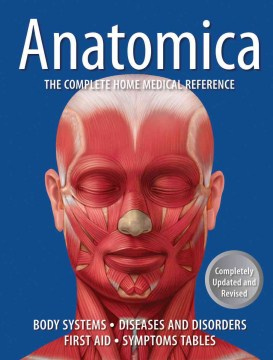 Product Anatomica: The Complete Home Medical Reference