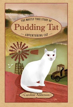Product The Mostly True Story of Pudding Tat, Adventuring Cat
