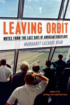 Product Leaving Orbit: Notes from the Last Days of American Spaceflight
