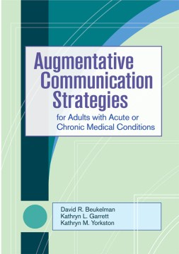 Product Augmentative Communication Strategies for Adults With Acute or Chronic Medical Conditions