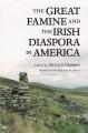 Product The Great Famine and the Irish Diaspora in America