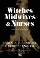 Product Witches, Midwives, & Nurses: A History of Women Healers
