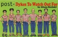 Product Post-Dykes to Watch Out for