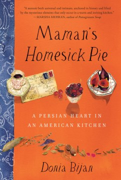 Product Maman's Homesick Pie: A Persian Heart in an American Kitchen