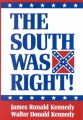 Product The South Was Right!