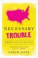 Product Necessary Trouble