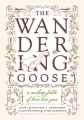 Product The Wandering Goose: A Modern Fable of How Love Goes