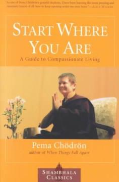 Product Start Where You Are: A Guide to Compassionate Living