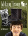 Product Making History Mine: Meaningful Connections for Grades 5-9