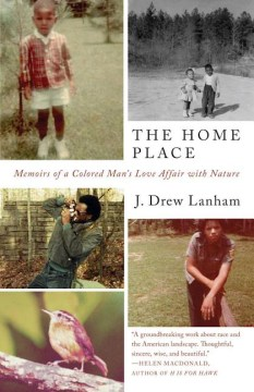 Product The Home Place: Memoirs of a Colored Man's Love Affair With Nature