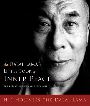 Product The Dalai Lama's Little Book of Inner Peace: The Essential Life and Teachings