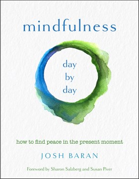 Product Mindfulness, Day by Day: How to find peace in the present moment