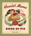 Product The Hoosier Mama Book of Pie