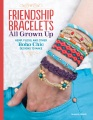Product Friendship Bracelets All Grown Up