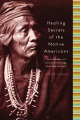 Product Healing Secrets Of The Native Americans
