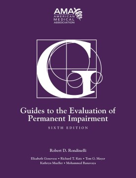 Product Guides to the Evaluation of Permanent Impairment