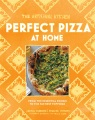 Product Perfect Pizza at Home: From the Essential Dough to the Tastiest Toppings