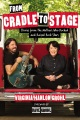 Product From Cradle to Stage: Stories from the Mothers Who Rocked and Raised Rock Stars