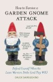 Product How to Survive a Garden Gnome Attack