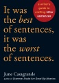 Product It Was the Best of Sentences, It Was the Worst of Sentences: A Writer's Guide to Crafting Killer Sentences