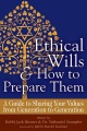 Product Ethical Wills & How to Prepare Them: A Guide to Sharing Your Values from Generation to Generation