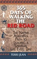 Product 365 Days of Walking the Red Road