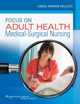 Product Focus on Adult Health: Medical-Surgical Nursing
