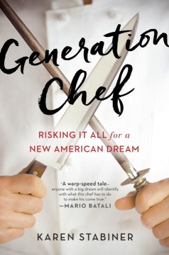 Product Generation Chef: Risking It All for a New American Dream