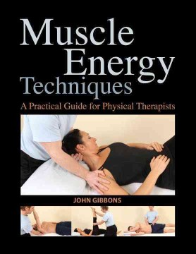 Product Muscle Energy Techniques: A Practical Guide for Physical Therapists
