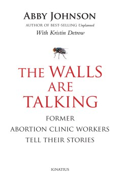 Product The Walls Are Talking: Former Abortion Clinic Workers Tell Their Stories
