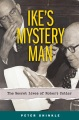 Product Ike's Mystery Man: The Secret Lives of Robert Cutler