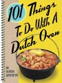 Product 101 Things to Do With a Dutch Oven